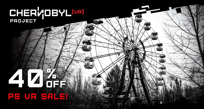 Chernobyl VR Project - PlayStation Sale