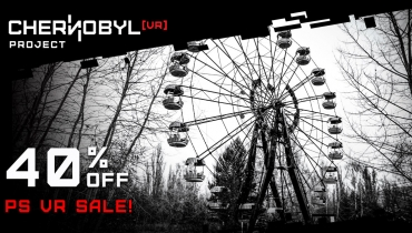 Chernobyl VR Project - PlayStation Sale